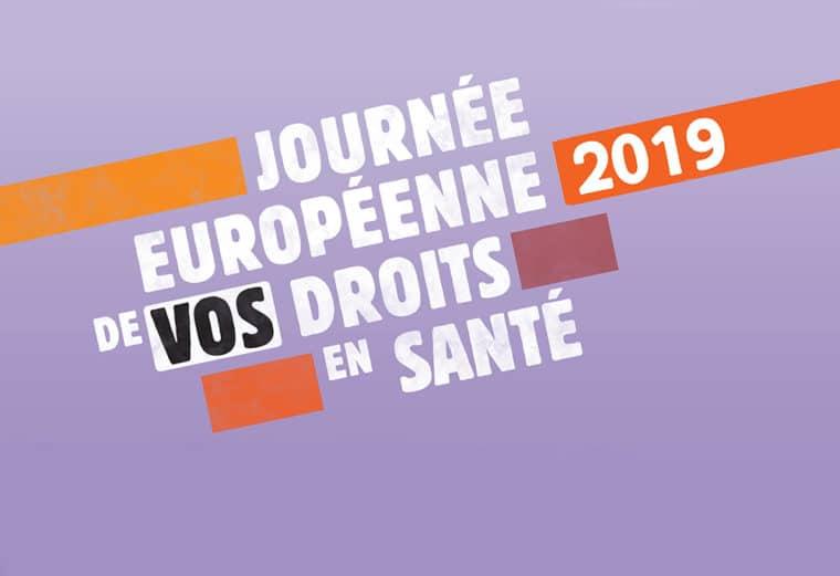 Journée européenne de vos droits en santé 2019